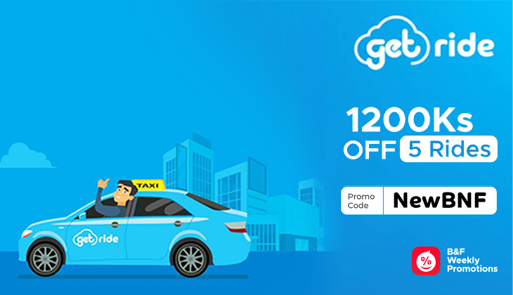 1200Ks Off On Get Ride Services Promo Code: NewBNF in GetRide App. Available in Yangon Mandalay PyinOolwin Bagan Sittwe Moywa Naypyitaw