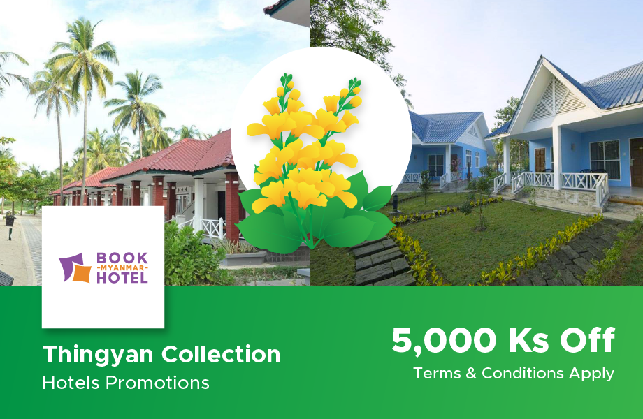 Thingyan Collection Hotels Promotions